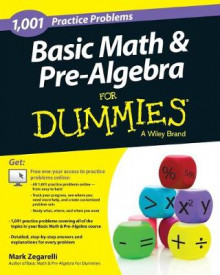 1001 Basic Math & Pre-Algebra Practice Problems For Dummies av Mark Zegarelli (Heftet)