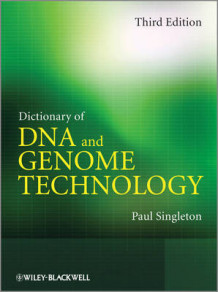 Dictionary of DNA and Genome Technology av Paul Singleton (Innbundet)