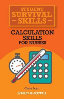 Calculation Skills for Nurses av Claire Boyd (Heftet)