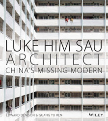 Luke Him Sau, Architect av Edward Denison og Guang Yu Ren (Innbundet)