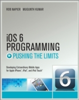 iOS 6 Programming Pushing the Limits av Rob Napier og Mugunth Kumar (Heftet)