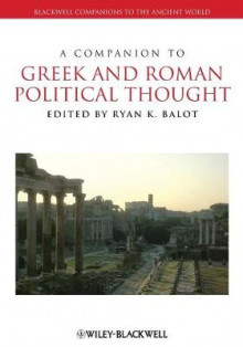 A Companion to Greek and Roman Political Thought av Ryan K. Balot (Heftet)