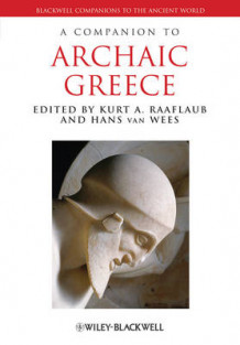 Companion to the Archaic Greek World av Kurt A. Raaflaub (Heftet)