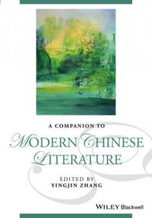 A Companion to Modern Chinese Literature (Innbundet)