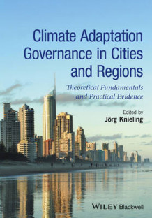 Climate Adaptation Governance in Cities and Regions (Innbundet)