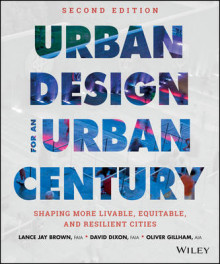 Urban Design for an Urban Century av Lance Jay Brown og David Dixon (Innbundet)