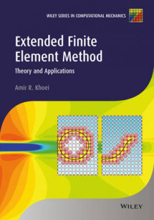 Extended Finite Element Method av Amir R. Khoei (Innbundet)
