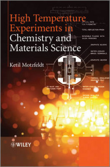 High Temperature Experiments in Chemistry and Materials Science av Ketil Motzfeldt (Innbundet)