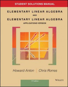 Student Solutions Manual to Accompany Elementary Linear Algebra, Applications Version, 11E av Howard Anton (Heftet)