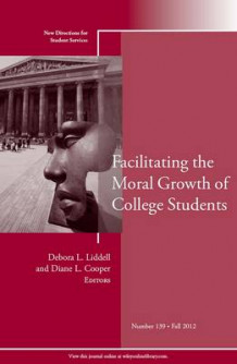 Facilitating the Moral Growth of College Students (Heftet)