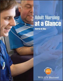 Adult Nursing at a Glance av Andree Le May (Heftet)