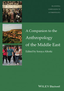 A Companion to the Anthropology of the Middle East (Innbundet)