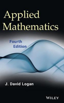 Applied Mathematics av J. David Logan (Innbundet)