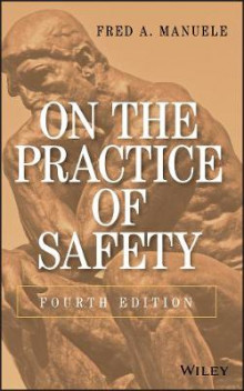 On the Practice of Safety av Fred A. Manuele (Innbundet)