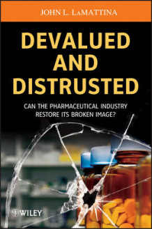 Devalued and Distrusted av John L. LaMattina (Heftet)