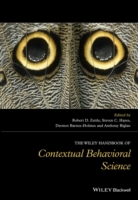 The Wiley Handbook of Contextual Behavioral Science av Dermot Barnes-Holmes, Anthony Biglan, Steven C. Hayes og Robert D. Zettle (Innbundet)