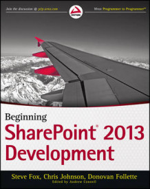 Beginning SharePoint 2013 Development av Steven Fox, Chris (Chris F.) Johnson og Donovan Follette (Heftet)
