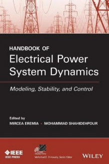 Handbook of Electrical Power System Dynamics (Innbundet)