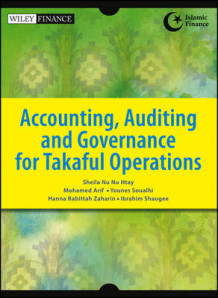 Accounting, Auditing and Governance for Takaful Operations av Sheila Nu Nu Htay, Mohamed Arif, Mohamed Arif Bin Abdul Rashid, Mohamed Arif Bin, Younes Soualhi, Hanna Rabittah Zaharin og Ibrahim Shaugee (Heftet)