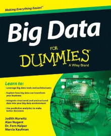 Big Data For Dummies av Judith Hurwitz, Alan Nugent, Marcia Kaufman, Fern Halper og Dan Kirsch (Heftet)