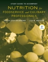 Study Guide to Accompany Nutrition for Foodservice and Culinary Professionals av Karen Eich Drummond og Lisa M. Brefere (Heftet)