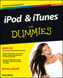 iPod & iTunes For Dummies av Tony Bove (Heftet)