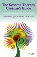The Schema Therapy Clinician's Guide - a Complete Resource for Building and Delivering Individual, Group & Integrated Schema Mode Treatment Programs av Joan M. Farrell, Neele Reiss og Ida A. Shaw (Innbundet)