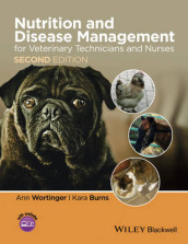 Nutrition and Disease Management for Veterinary Technicians and Nurses av Kara Burns og Ann Wortinger (Heftet)
