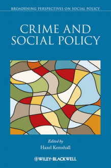 Crime and Social Policy (Heftet)