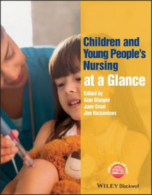 Children and Young People's Nursing at a Glance (Heftet)