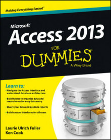 Access 2013 For Dummies av Laurie Ulrich-Fuller og Ken Cook (Heftet)