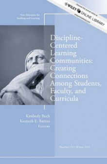 Discipline-Centered Learning Communities Winter 2012 av TL (Teaching and Learning) (Heftet)
