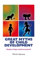 Great Myths of Child Development av Stephen Hupp og Jeremy Jewell (Innbundet)