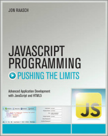 JavaScript Programming: Pushing the Limits av Jon Raasch (Heftet)