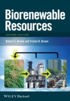 Biorenewable Resources av Robert C. Brown og Tristan R. Brown (Innbundet)