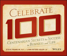 Celebrate 100 av Steve Franklin og Lynn Peters Adler (Innbundet)