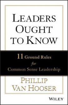 Leaders Ought to Know av Phillip Van Hooser (Innbundet)