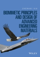 Biomimetic Principles and Design of Advanced Engineering Materials av Zhenhai Xia (Innbundet)