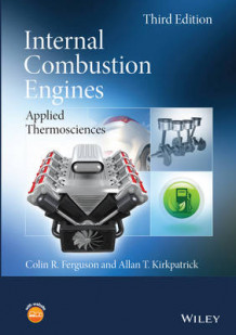 Internal Combustion Engines av Colin R. Ferguson og Allan T. Kirkpatrick (Innbundet)