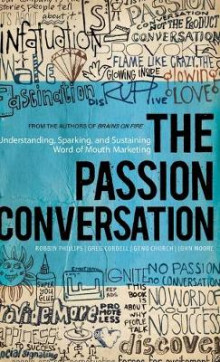 The Passion Conversation av Robbin Phillips, Greg Cordell, Geno Church og John Moore (Innbundet)