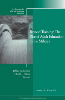 Beyond Training: The Rise of Adult Education in the Military Winter 2012 av ACE (Heftet)