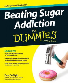 Beating Sugar Addiction For Dummies av Dan DeFigio (Heftet)