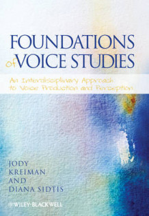 Foundations of Voice Studies av Jody Kreiman og Diana Sidtis (Heftet)