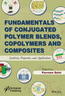 Fundamentals of Conjugated Polymer Blends, Copolymers and Composites (Innbundet)