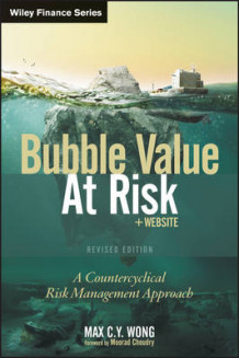 Bubble Value at Risk av Max C. Y. Wong (Innbundet)