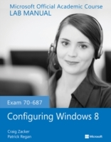 Exam 70-687 Configuring Windows 8 Lab Manual av Microsoft Official Academic Course (Heftet)