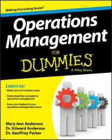 Operations Management For Dummies av Geoffrey Parker, Edward Anderson og Mary Ann Anderson (Heftet)
