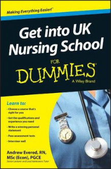 Get into UK Nursing School For Dummies av Andrew Evered (Heftet)