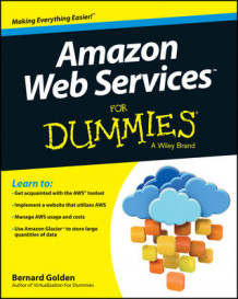 Amazon Web Services For Dummies av Bernard Golden (Heftet)