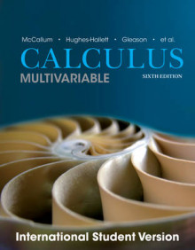 Multivariable Calculus av Guadalupe I. Lozano, William G. McCallum, Deborah Hughes-Hallett, David O. Lomen, David Lovelock, Jeff Tecosky-Feldman, Thomas W. Tucker, Daniel E. Flath, Joseph Thrash og Karen Rhea (Heftet)